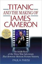 Titanic and the Making of James Cameron: The Inside Story of the-ExLibrary
