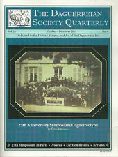 """THE DAGUERREIAN SOCIETY QUARTERLY VOL. 25 #1-4"" 2013 1ST PB VG DAGGUERREOTYPES"