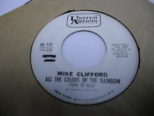 Mike Clifford All the Colors of the Rainbow/It Had Better Be Tonight 45 WLP VG+