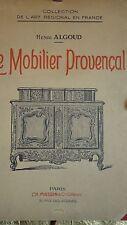 Provence  LE MOBILIER PROVENCAL
