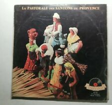 Ref1855 Vinyle 33 Tours / la pastorale des santons de Provence