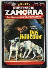 PROFESSOR ZAMORRA Band 97 / DAS HÖLLENTOR