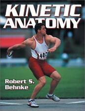 NEW - Kinetic Anatomy by Robert S. Behnke