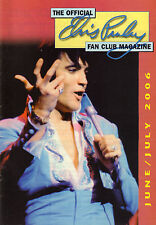 OFFICIAL ELVIS PRESLEY FAN CLUN MAGAZINE 2006 JUNE/JULY