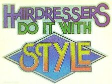 Original Vintage 70s Hairdressers Do It With Style Iron On Transfer