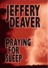 Praying for Sleep, Deaver, Jeffrey, Good Condition, Book