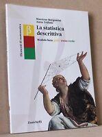 La statistica descrittiva - modulo beta giallo rosso verde -