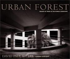 Urban Forest: Images of Trees in the Human Landscape (Sierra Club-ExLibrary