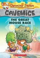 Geronimo Stilton Cavemice #5: The Great Mouse Race by Stilton, Geronimo