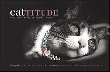 Cattitude - The Feline Guide to Being Fabulous