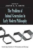 The Problem of Animal Generation in Early Modern, , New