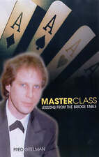 Master Class: Lessons from the Bridge Table by Fred Gitelman (Paperback, 2005)