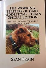 The Working Terriers Of Gary Middleton's Strain Special Edition & The Working Te