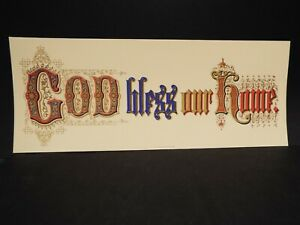 """Antique Reproduction Circa 1850's Christian Motto """"God Bless Our Home"""" 11"""" X 28"""""""