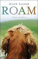 Roam: A Novel with Music Lazar, Alan Hardcover