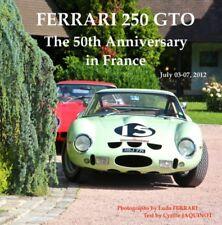 Book Ferrari 250 GTO The 50th Anniversary in France Tour 2012 photos club