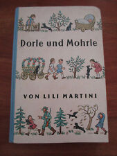 E1448) KINDERBUCH DORLE UND MOHRLE LILI MARTINI/BRUNHILDE TRAUTWEIN ENSSLIN 1955