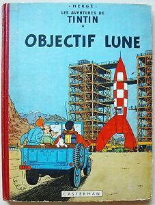 Tintin Objectif Lune HERGE éd Casterman B8 1953 EO