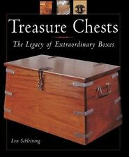 Treasure Chests: The Legacy of Extraordinary Boxes by Lon Schleining