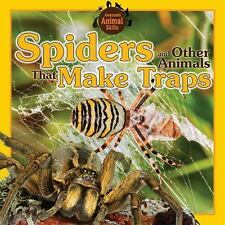 Spiders and Other Animals That Make Traps (Awesome Animal Skills)-ExLibrary