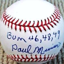 PAUL MINNER (D.2006) BUM 46-48-49 SIGNED OML BASEBALL BROOKLYN DODGERS PSA/DNA