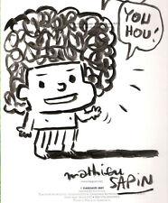 Supermurgeman 1 réédition 2007 comme neuve + dessin dédicacé par Mathieu Sapin
