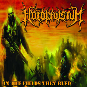 HOLOCAUSTUM - In the Fields They Bled [CD]