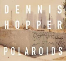 Dennis Hopper - Polaroids by Dennis Hopper and Aaron Rose (2016, Hardcover)