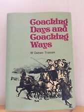 Coaching Days and Coaching Ways by W Outram Tristram, hardback in jacket