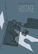 HOSTAGE by GUY DELISLE HARDCOVER Drawn & Quarterly Comics HC 436 PAGES