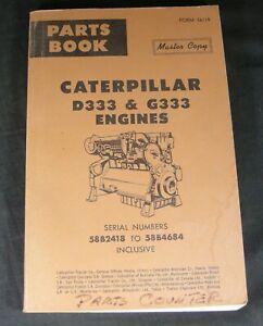 Caterpillar D333 G333 Engines Parts Manual Book Catalog 58B2418 to 58B4684 CAT