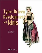 TYPE-DRIVEN DEVELOPMENT WITH IDRIS - BRADY, EDWIN - NEW PAPERBACK BOOK