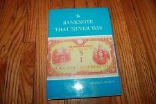 The Banknote That Never Was by Francis Braun (1982) Hong Kong Currency