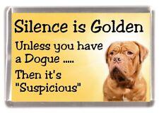 "Dogue de Bordeaux Dog Fridge Magnet ""Silence is Golden ........."" by Starprint"