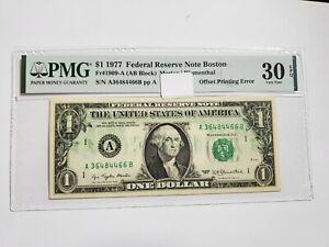 1977 $1 Federal Reserve Note Boston FR#1909-A PMG 30 EPQ Offset Printing Error
