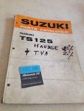 Suzuki TS125 R J K TS 125 parts list catalogue liste pièce détachée 1972