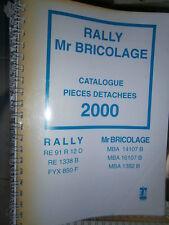 RALLY - Mr BRICOLAGE tracteur : catalogue pièces 2000