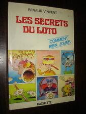 LES SECRETS DU LOTO - Comment bien jouer - Renaud Vincent 1977