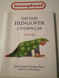 The Very Hungover Caterpillar, Josie Lloyd HB Book, Supplied by Gaming Squad