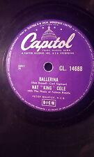 "NAT ""KING"" COLE 10""78.BALLERINA/U R MY FIRST LOVE.CAPITOL(CL.14688)EX"