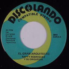 RAFFY RODRIGUEZ: El Gran Arquitecto DISCOLANDO Latin Salsa 45 NM HEAR BOTH!