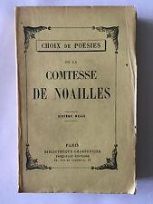 LA COMTESSE DE NOAILLES CHOIX DE POESIES 1930