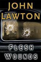 Flesh Wounds by Lawton, John