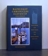 Raincoast Chronicles, Eleven Up, British Columbia