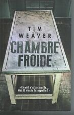 Chambre froide.Tim WEAVER.France Loisirs TH3A