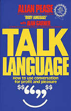 Talk Language: How To Use Conversation for Profit and Pleasure, Allan Pease, Ala