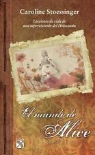 El mundo de Alice (Spanish Edition)-ExLibrary