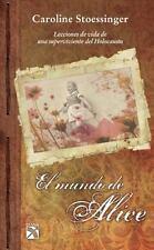 El mundo de Alice (Spanish Edition)