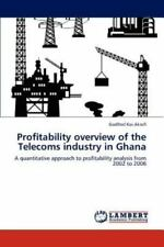 Profitability Overview Of The Telecoms Industry In Ghana: A Quantitative Appr...