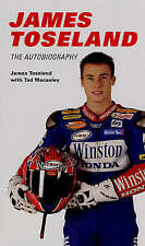 Toseland, James,Macaulay, Ted, James Toseland: Autobiography: The Autobiography,